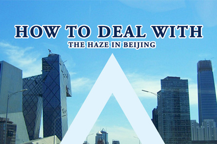 How to deal with the haze in Beijing